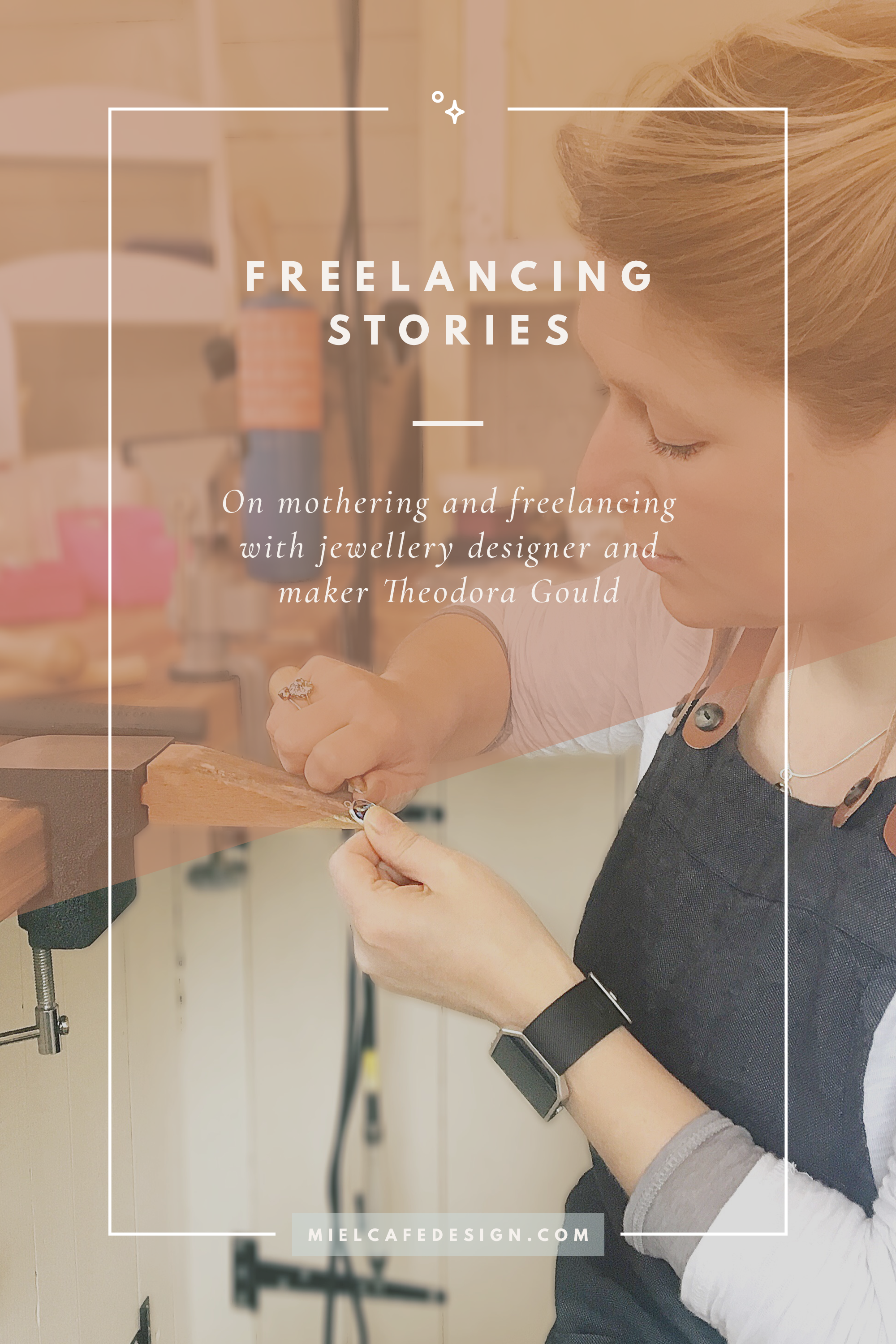 Freelancing Stories: On Mothering And Freelancing With Theodora Gould