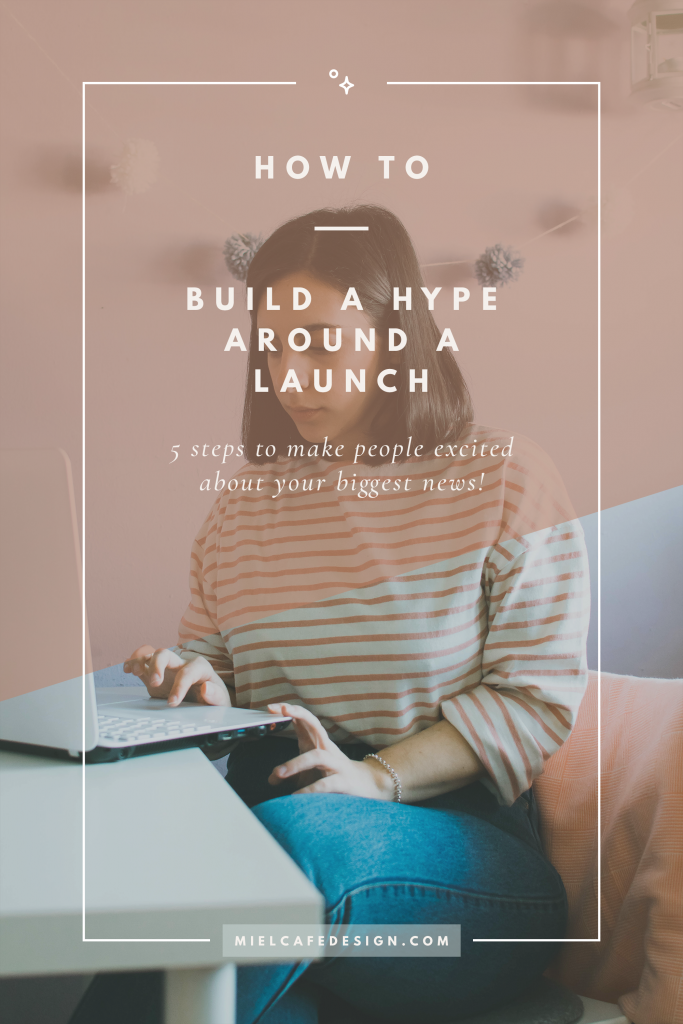 How to build a positive hype when launching a new business