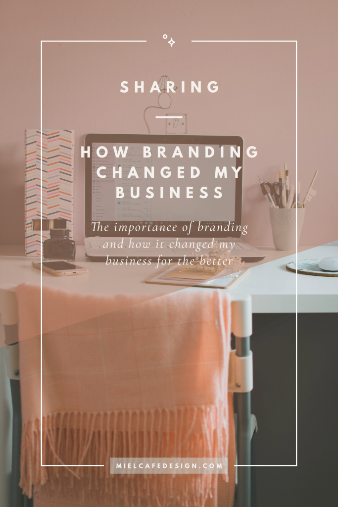 How Branding My Business Changed My Life For The Better