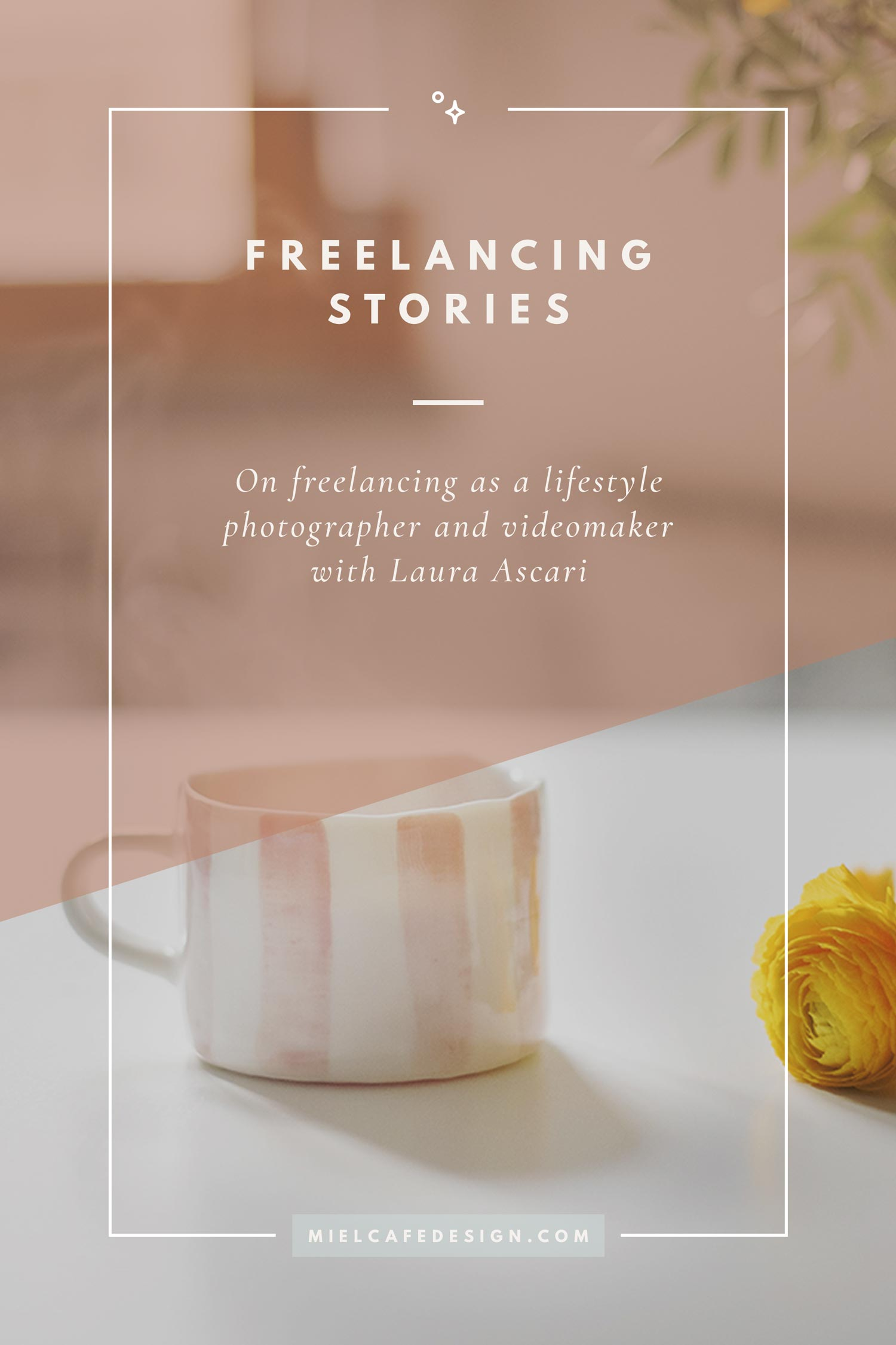 Freelancing Stories: Freelancing As A Lifestyle Photographer And Videomaker with Laura Ascari