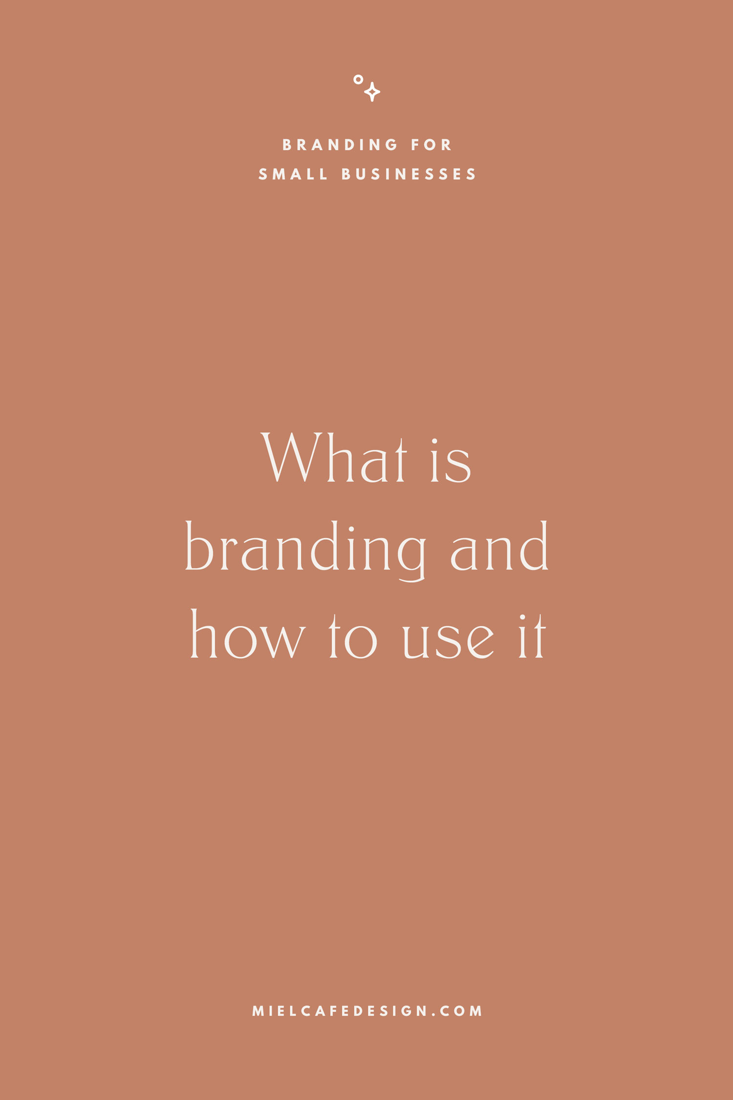 "Branding for small businesses: what is branding, how to use it, difference between ""branding"" and ""brand"""