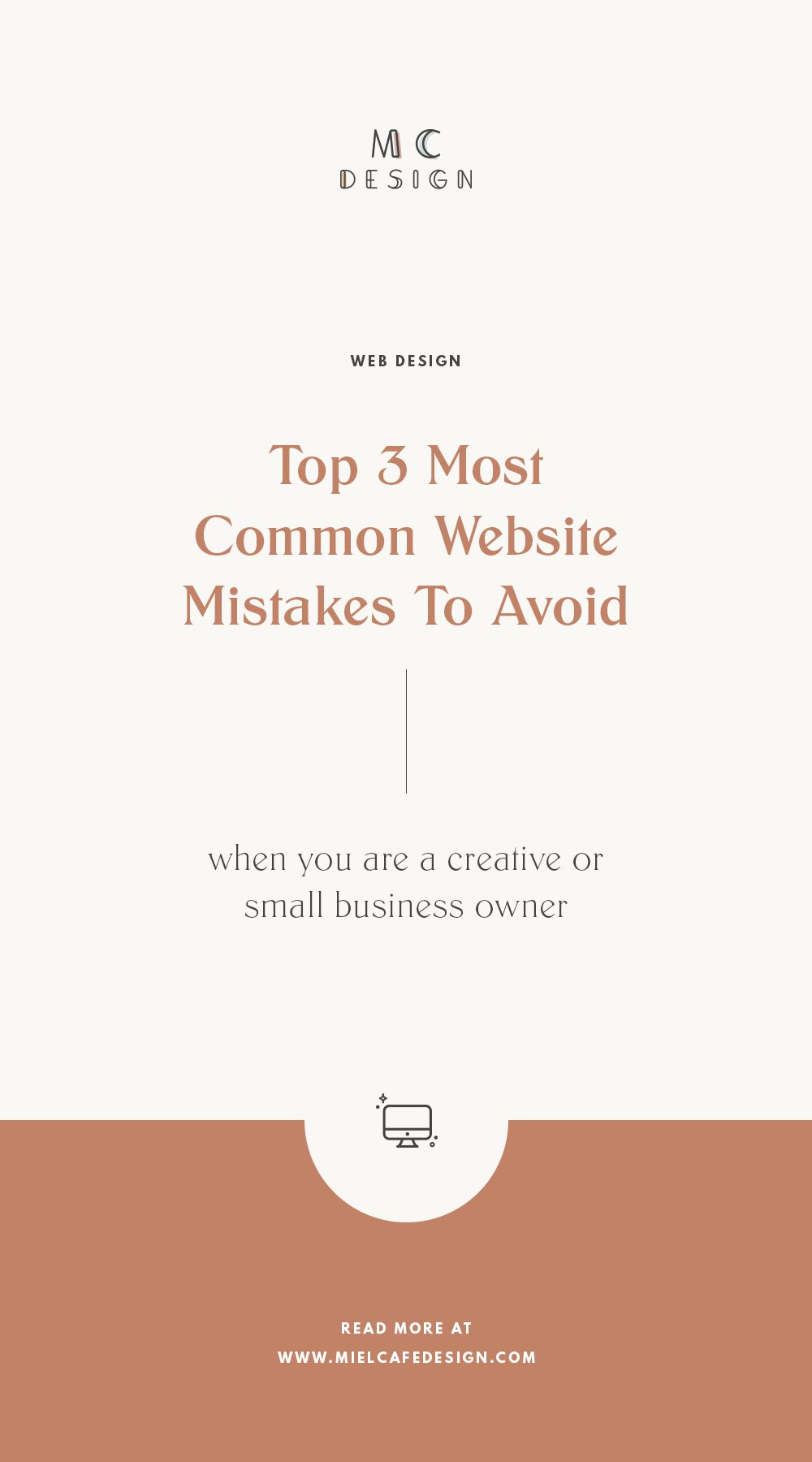 Top 3 most common website mistakes to avoid if you're a creative or small business owner