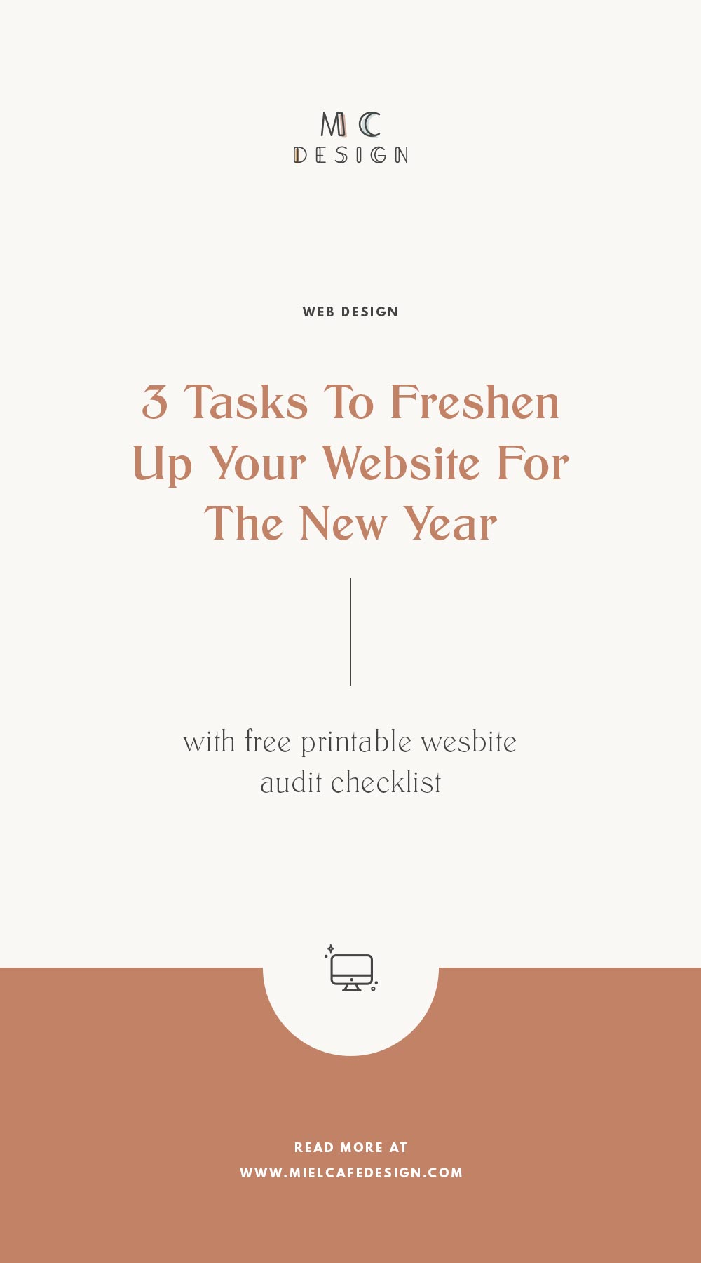 Website Refresh: 3 easy and actionable tasks to freshen up your website for the new year + FREE printable website audit checklist