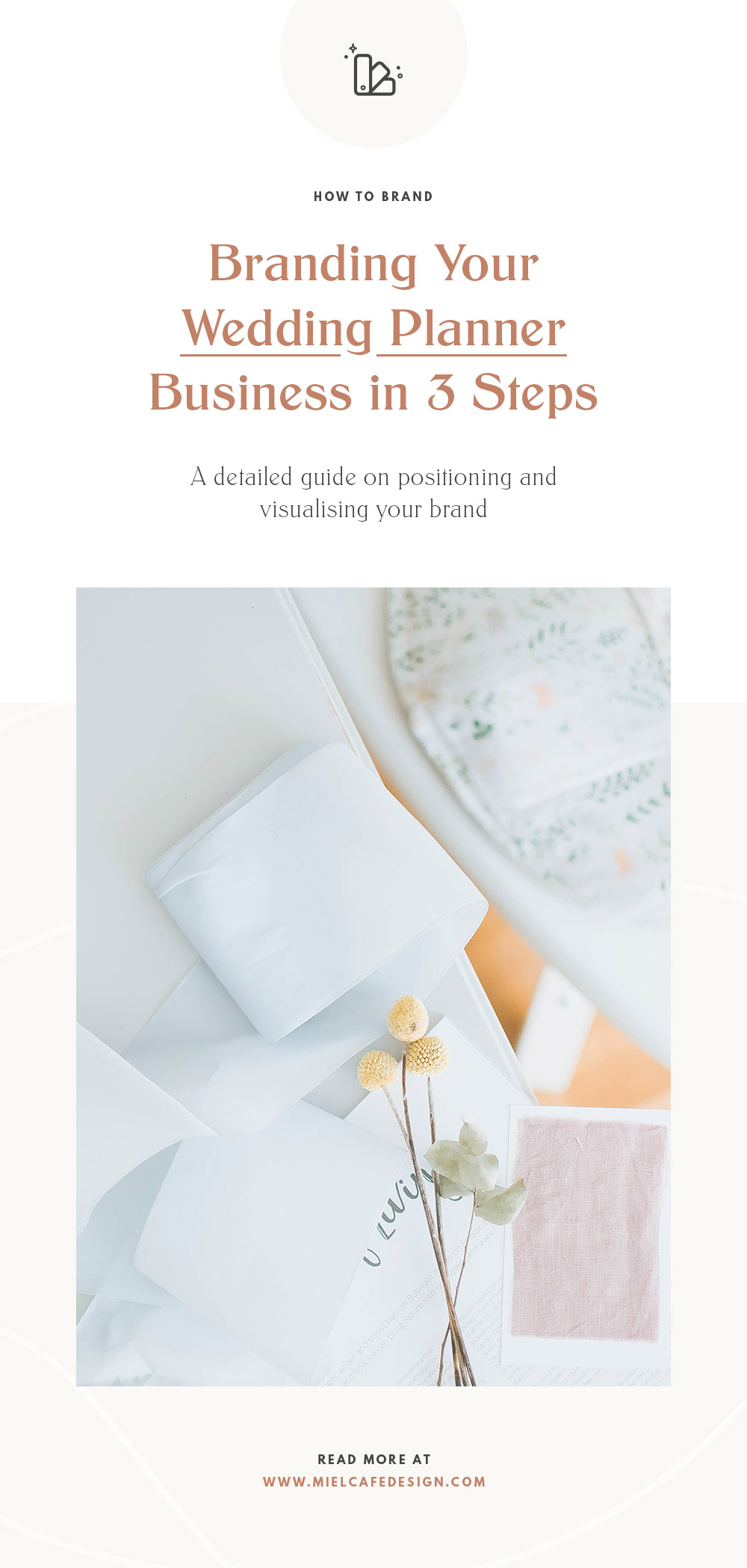 How to create a wedding planner brand: a detailed guide on positioning and visualising your wedding planner brand in 3 steps