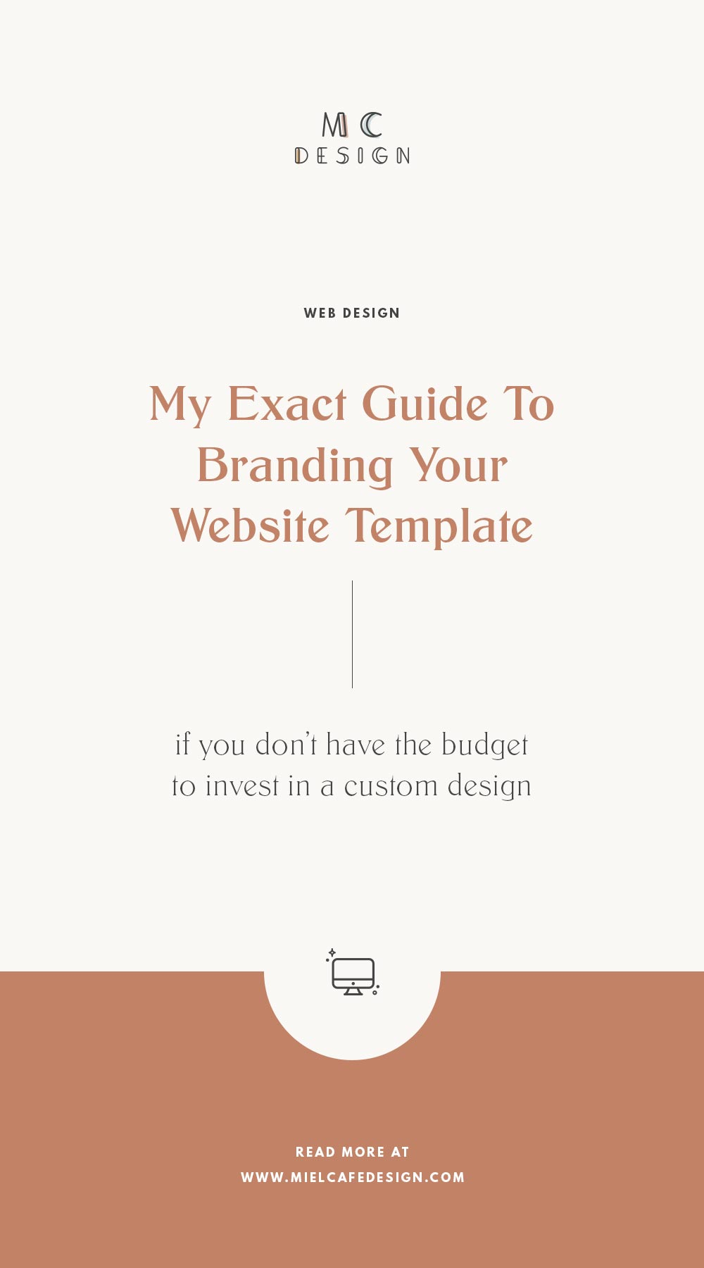 How to brand your website template: my exact guide to branding your premade template if you don't have the budget to invest in a custom design