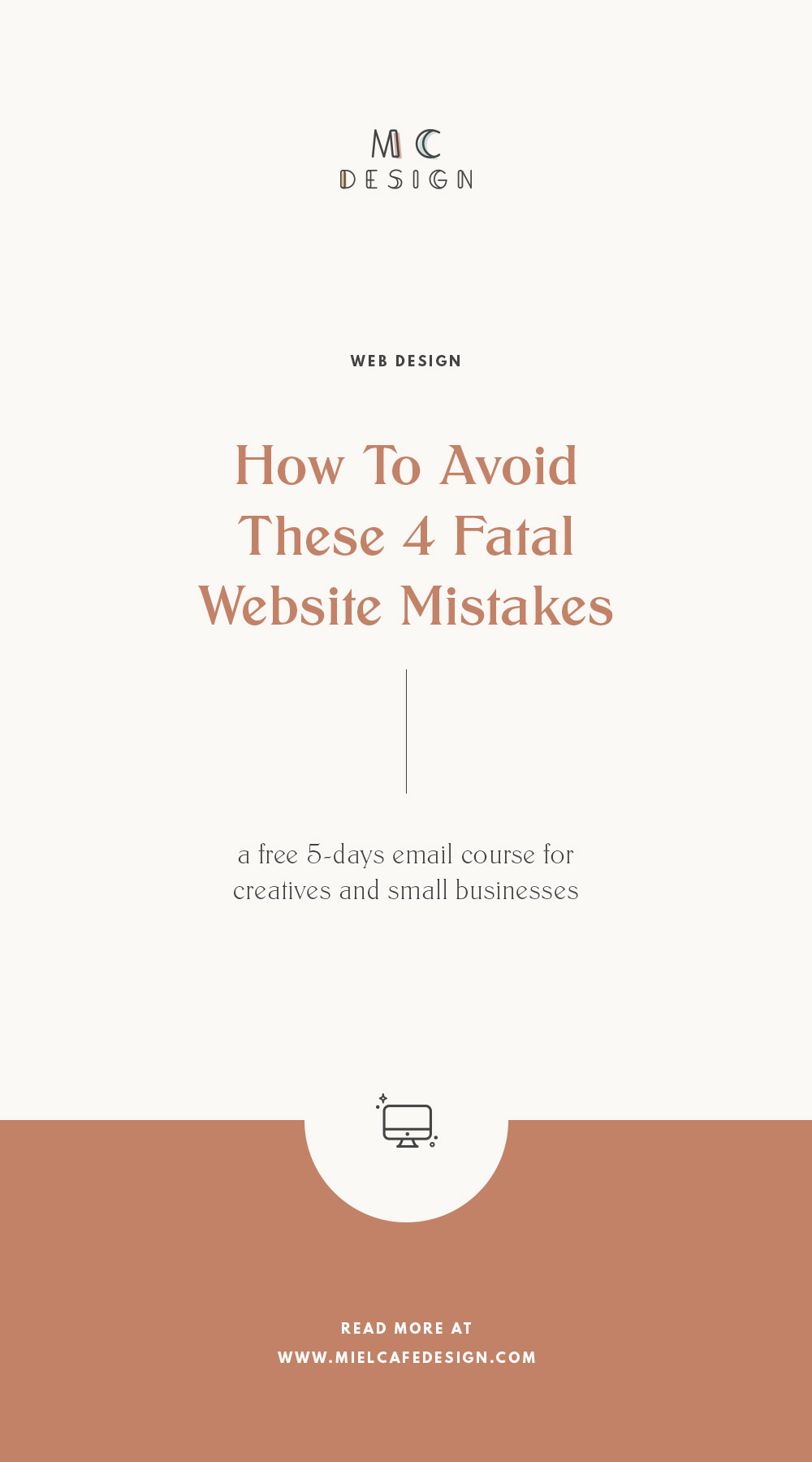 Learn about the most fatal website mistakes you might be making, and discover how to create a functional, strategic and accessible space for your people.